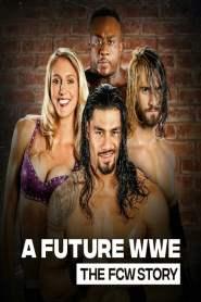 A Future WWE: The FCW Story