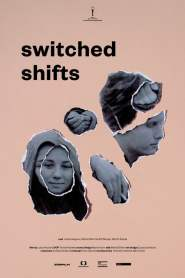Switched Shifts