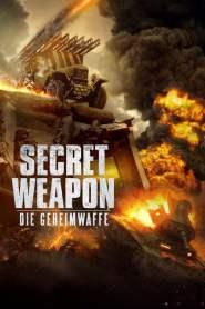 Secret Weapon – Die Geheimwaffe