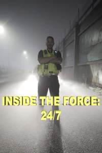 Inside the Force: 24/7