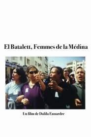 El Batalett – Femmes de la Medina