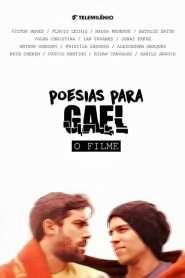 Poesias Para Gael – O Filme