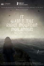 It Wasn't the Right Mountain, Mohammad