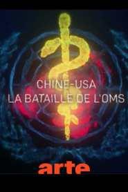 OMS Chine-USA, un duel dangereux