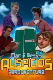Mac & Beth's Auspicious Peradventure