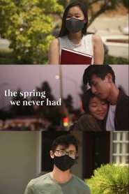 The Spring We Never Had