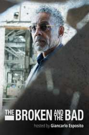 The Broken and the Bad