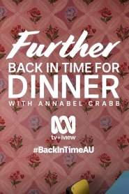 Further Back in Time for Dinner (AU)