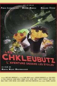 Les Chkleubutz, l'aventure dedans les étoiles