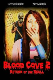 Blood Cove 2: Return of the Skull