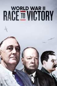 World War II: Race to Victory