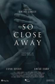 So Close Away