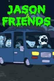 Jason & Friends