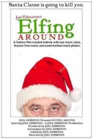 Elfing Around