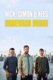 Nick, Simon & Kees: Homeward Bound