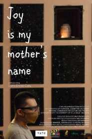 Joy Is My Mother's Name