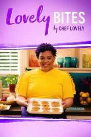 Lovely Bites by Chef Lovely