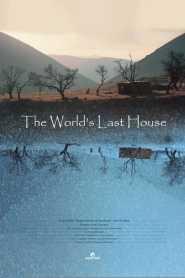 The World's Last House
