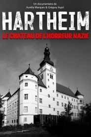 Hartheim : le château de l'horreur nazie