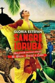 Gloria Estefan: Sangre Yoruba