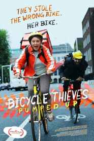 Bicycle Thieves: Pumped Up