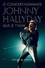 Johnny Hallyday : Que je t'aime