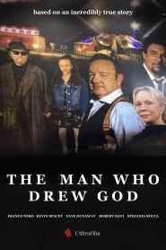 The Man Who Drew God