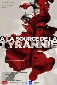 A la source de la tyrannie