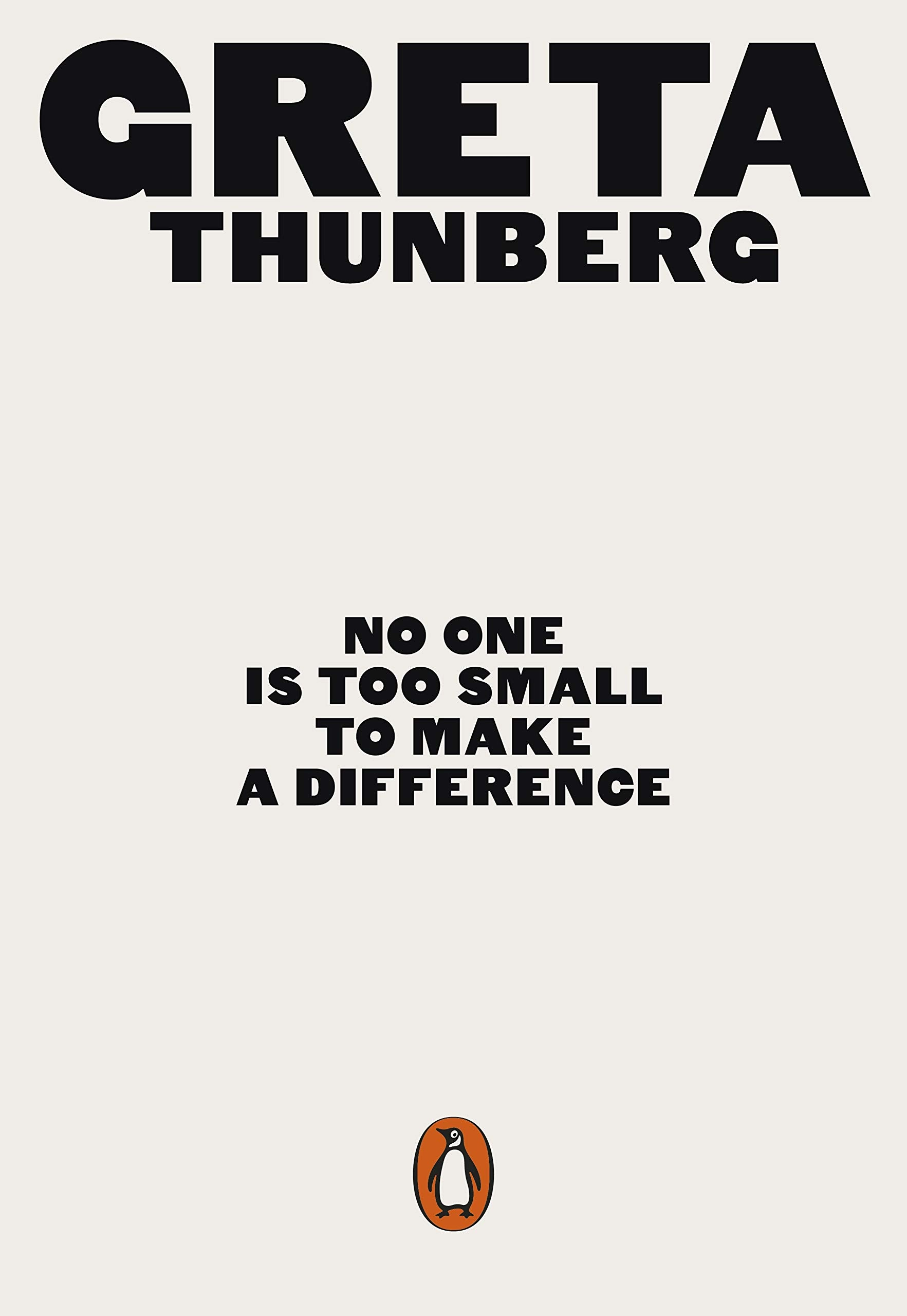 No One Is Too Small to Make a Difference book cover