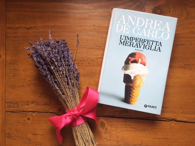 """""""L'imperfetta meraviglia"""" di Andrea De Carlo"""