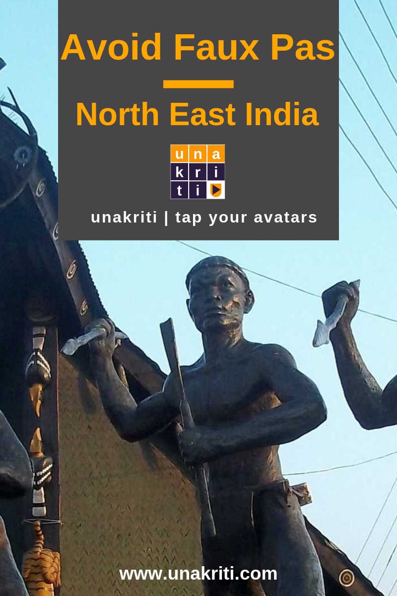 What are the dos and donts when visiting northeast India?