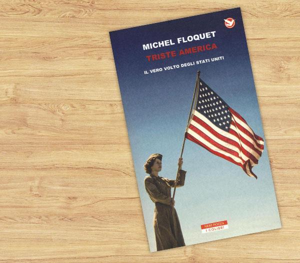 Michel Floquet, Triste America