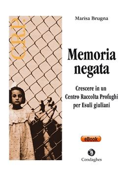 "Ha presentato: ""Memoria negata"" di Marisa Brugna – Ediz. Condaghes Srl (Cagliari) 2013"