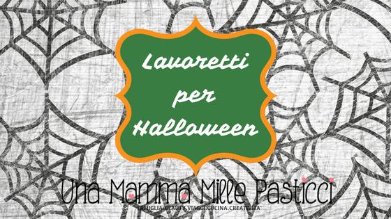 Lavoretti per Halloween: 6 idee