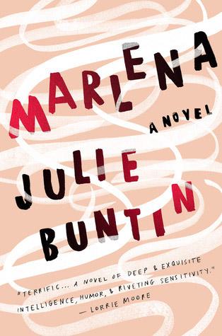 Marlena di Julie Buntin