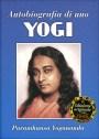 Autobiografia di uno yogi - Paramhansa Yogananda (spiritualità)