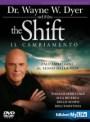 The shift - Il cambiamento - Wayne Dyer (approfondimento)