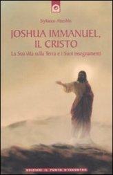 Joshua Immanuel, il Cristo - Stylianos Atteshlis (spiritualità)