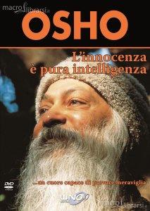 L'innocenza è pura intelligenza - Osho (spiritualità)