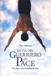 La via del guerriero di pace - Dan Millman (miglioramento personale)