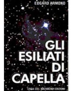 Gli esiliati di Capella - Edgard Armond (esistenza)
