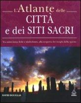L'atlante delle città e dei siti sacri - David Douglas (geografia)
