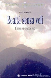 Realtà senza veli - John De Ruiter (esistenza)