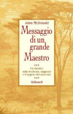 Messaggio di un grande maestro - John McDonald (miglioramento personale)
