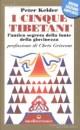 I cinque tibetani - Peter Kelder (approfondimento)