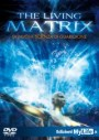The living matrix - Greg Becker (benessere)