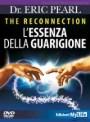 The reconnection - L'essenza della guarigione - Eric Pearl (salute)