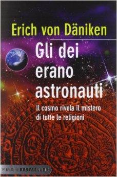 Gli dei erano astronauti - Erich von Daniken (storia)