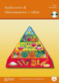 Audiocorso di alimentazione e salute - Catia Trevisani (benessere)