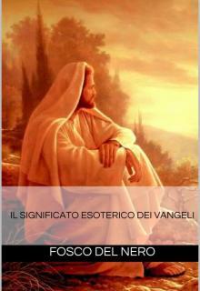 Copertina Il significato esoterico dei Vangeli
